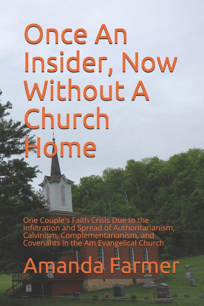 Spiritual Abuse in EFCA: Review of Once an Insider by Amanda Farmer 2